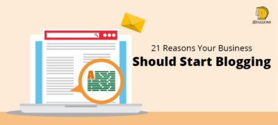 21 Reasons Your Business Should Start Blogging - Feature