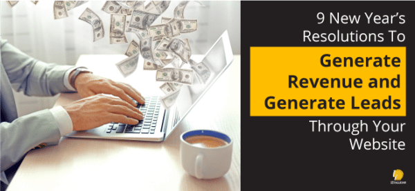 Generate Revenue and Leads