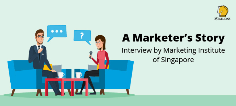 A Marketers Story - Interview By Marketing Institute of Singapore