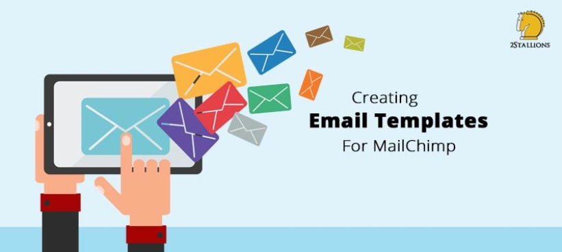 Creating Email Templates For MailChimps Stallions Digital - How to create a template in mailchimp